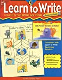 Learn To Write Resource Guide: Activities to Turn Readers into Writers
