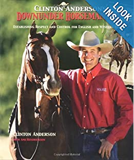 Downloads Clinton Anderson's Downunder Horsemanship: Establishing Respect and Control for English and Western Riders