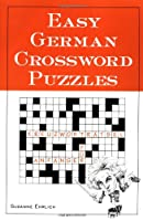 Easy German Crossword Puzzles (Language German) (English and German Edition) from McGraw-Hill