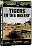Tigers in the Desert