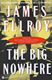 The Big Nowhere (0446674370) by James Ellroy