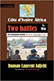 Cote dIvoire--Africa: Two Battles To Win