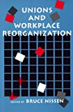 img - for Unions and Workplace Reorganization book / textbook / text book