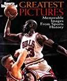 Sports Illustrated: Greatest Pictures