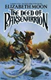 The Deed of Paksenarrion (0743471601) by Elizabeth Moon