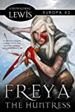 img - for Europa: Freya the Huntress (Book 2) book / textbook / text book