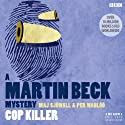 Martin Beck: Cop Killer Audiobook by Maj Sjöwall Narrated by Neil Pearson