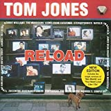 Tom Jones Reload: (New Edition)