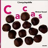 echange, troc Oliviero Toscani - Cacas : l'encyclopédie