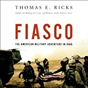 Fiasco: The American Military Adventure in Iraq | [Thomas E. Ricks]