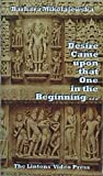 img - for Desire Came upon that One in the Beginning ... : Creation Hymns of the Rig Veda book / textbook / text book