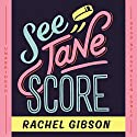 See Jane Score: The Chinooks Hockey Team, Book 2 (       UNABRIDGED) by Rachel Gibson Narrated by Kathleen Early