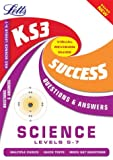 KS3 Science Q&A Success Guide: Level 5-7: Levels 5-7 (Key Stage 3 Success Guides Questions & Answers)