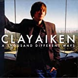 img - for A THOUSAND DIFFERENT WAYS by CLAY AIKEN [Korean Imported] (2006) book / textbook / text book