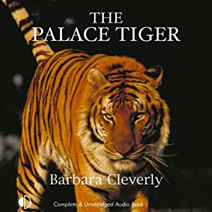 The Palace Tiger | [Barbara Cleverly]
