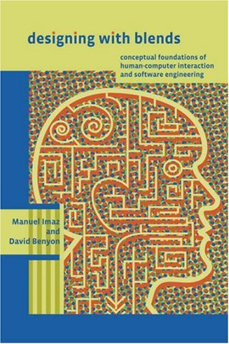 Designing with Blends: Conceptual Foundations of Human-Computer Interaction and Software                 Engineering