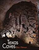 img - for Texas Caves (Louise Lindsey Merrick Natural Environment Series) book / textbook / text book