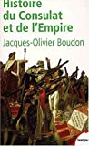 Histoire du Consulat et de l'Empire