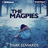 The Magpies (Unabridged)