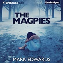 The Magpies Audiobook by Mark Edwards Narrated by Elliot Hill