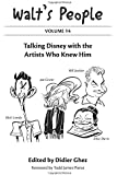 Walt's People: Volume 14: Talking Disney with the Artists Who Knew Him
