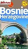 Petit Futé Bosnie-Herzégovine