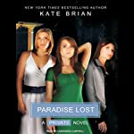 Paradise Lost (       UNABRIDGED) by Kate Brian Narrated by Cassandra Campbell