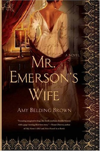 Mr. Emerson's Wife, Amy Belding Brown
