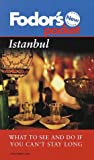 img - for Fodor's Pocket Islanbul, 1st Edition: What to See and Do If You Can't Stay Long (Pocket Guides) book / textbook / text book