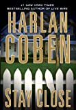 Harlan Coben Stay Close (Thorndike Core)