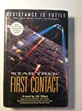 Star Trek First Contact (Star Trek The Next Generation) (067100316X) by J. M. Dillard