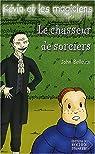 Kévin et les Magiciens, tome 5 : Le Chasseur de sorciers par Bellairs