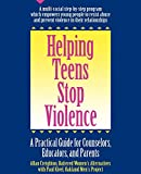 img - for Helping Teens Stop Violence: A Practical Guide for Counselors, Educators, and Parents book / textbook / text book