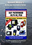 RAYMARINE PATHFINDER RL70RC PLUS, RL70CRC PLUS, RL80CRC PLUS CHARTPLOTTER OPERATION ONLY. [DVD] [NTSC]
