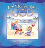 Look What You Made, God (0764223879) by Murphy, Elspeth Campbell