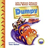 Dumpy and the Firefighters (0060526831) by Edwards, Julie Andrews