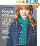 Neck Effects: 30 Scarves, Wraps, & Co...