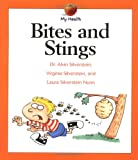 Bites and Stings (My Health Series)