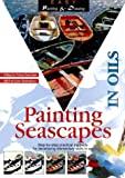 img - for Painting Seascapes in Oils (Easy Painting and Drawing) book / textbook / text book