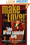 Make Love the Bruce Campbell Way