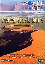 Le Monde Vu Du Ciel - Merveilles De La Nature