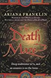 Ariana Franklin The Death Maze (US title: The Serpent's Tale)