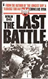 The Last Battle Cornelius Ryan