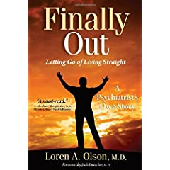 Learn more about the book, Finally Out: Letting Go of Living Straight