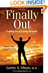 Finally Out: Letting Go of Living Str...