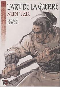 L'art de la guerre, Tome 7 : La strat�gie offensive : Deuxi�me partie par Tzu