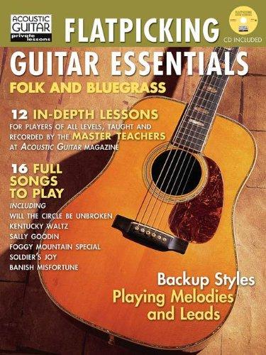 Flatpicking Guitar Essentials Book/CD (String Letter Publishing) (Acoustic Guitar) (Acoustic Guitar Private Lessons)