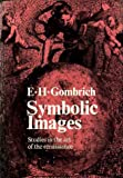 Symbolic Images: Studies in the Art of the Renaissance