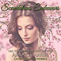 Scandalous Endeavors: Ladies and Scoundrels, Book 1 Hörbuch von Amanda Mariel Gesprochen von: Stevie Zimmerman