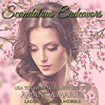 Scandalous Endeavors: Ladies and Scoundrels, Book 1 | Amanda Mariel